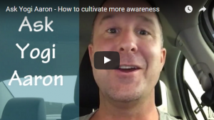 How to Cultivate More Awareness